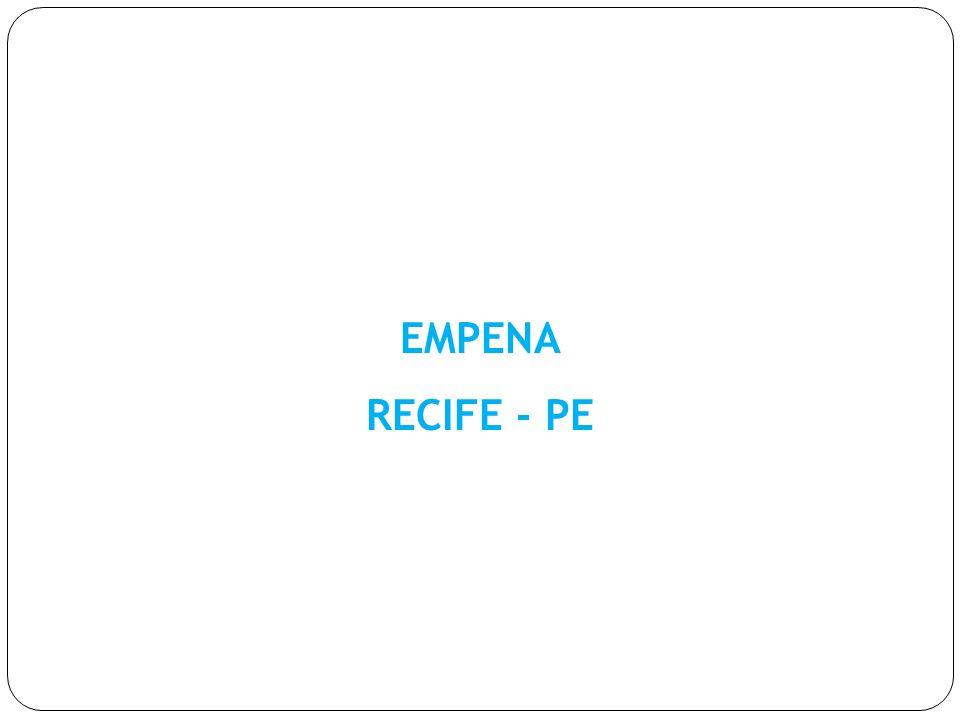 EMPENA RECIFE - PE