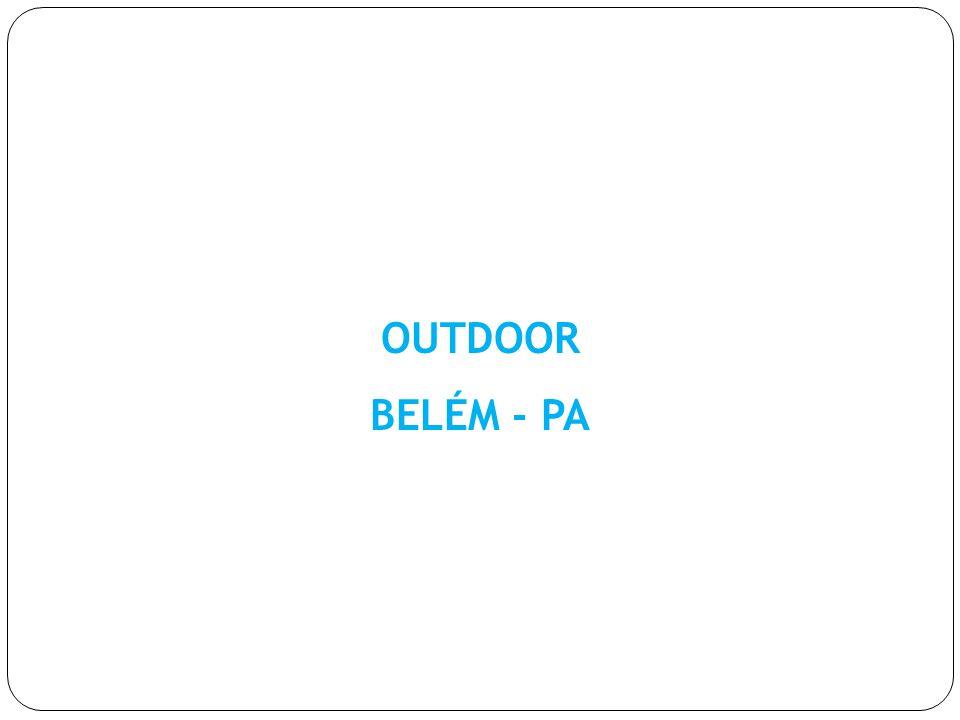 OUTDOOR BELÉM - PA