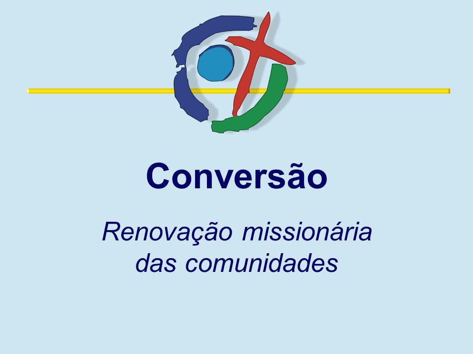 Conversão Renovação missionária das comunidades