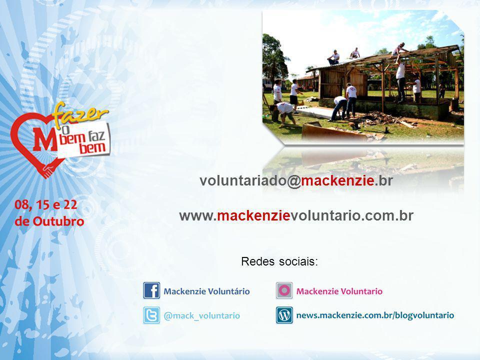 Redes sociais: voluntariado@mackenzie.br www.mackenzievoluntario.com.br