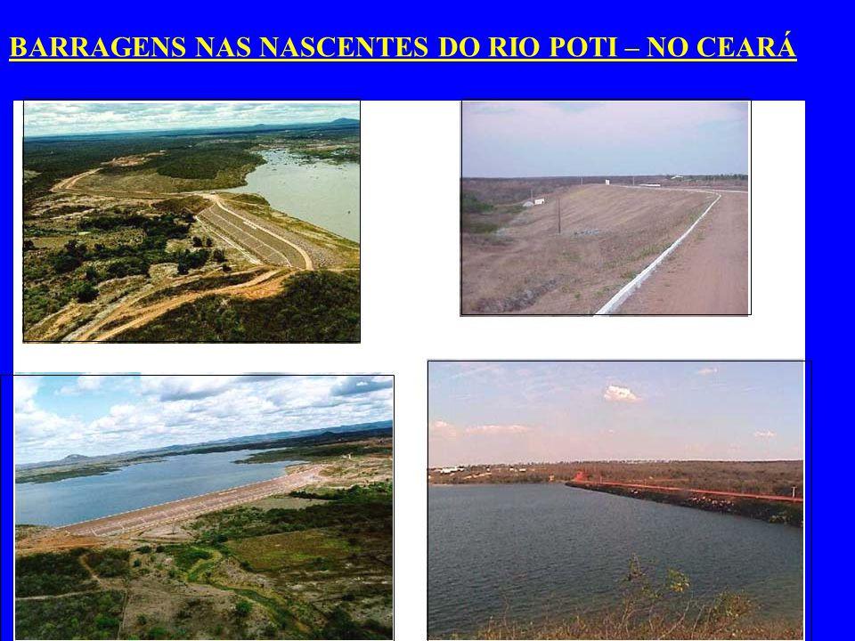 BARRAGENS NAS NASCENTES DO RIO POTI- NO CEARÁ BARRAGENS NAS NASCENTES DO RIO POTI – NO CEARÁ