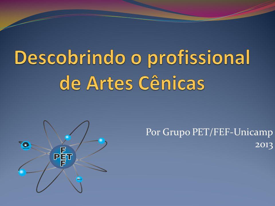 Por Grupo PET/FEF-Unicamp 2013