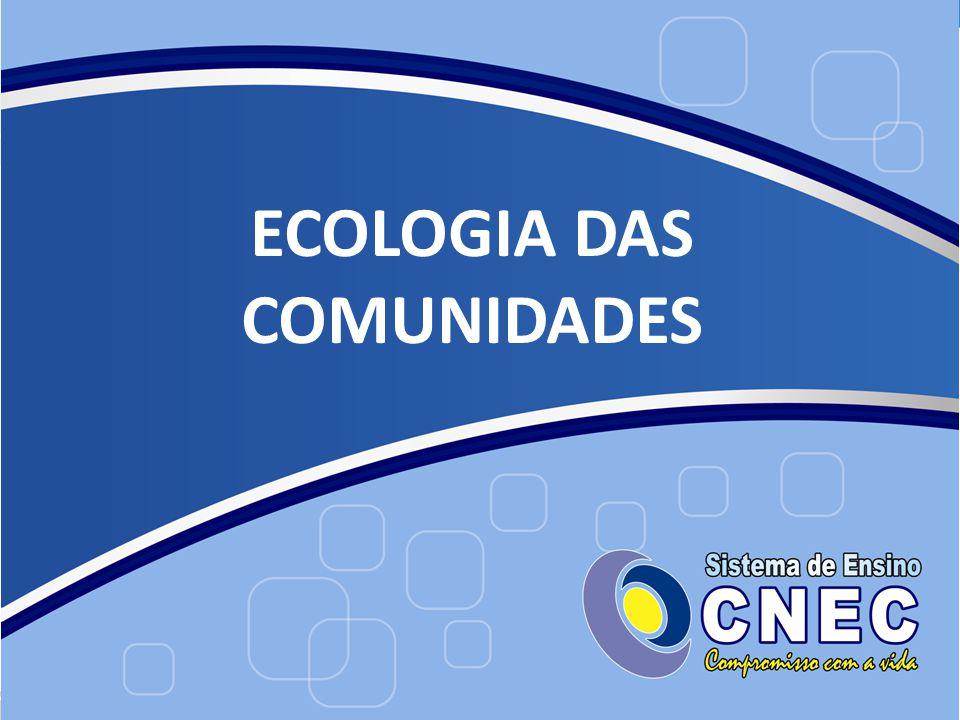 ECOLOGIA DAS COMUNIDADES