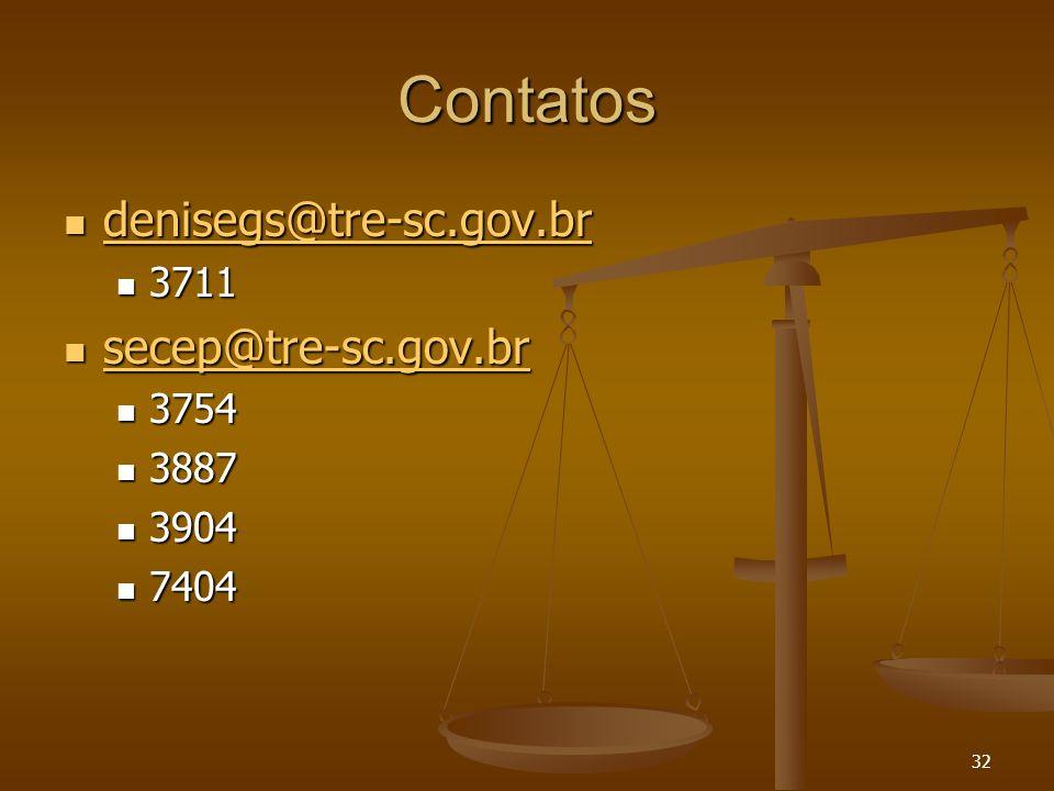 32 Contatos denisegs@tre-sc.gov.br denisegs@tre-sc.gov.br denisegs@tre-sc.gov.br 3711 3711 secep@tre-sc.gov.br secep@tre-sc.gov.br secep@tre-sc.gov.br