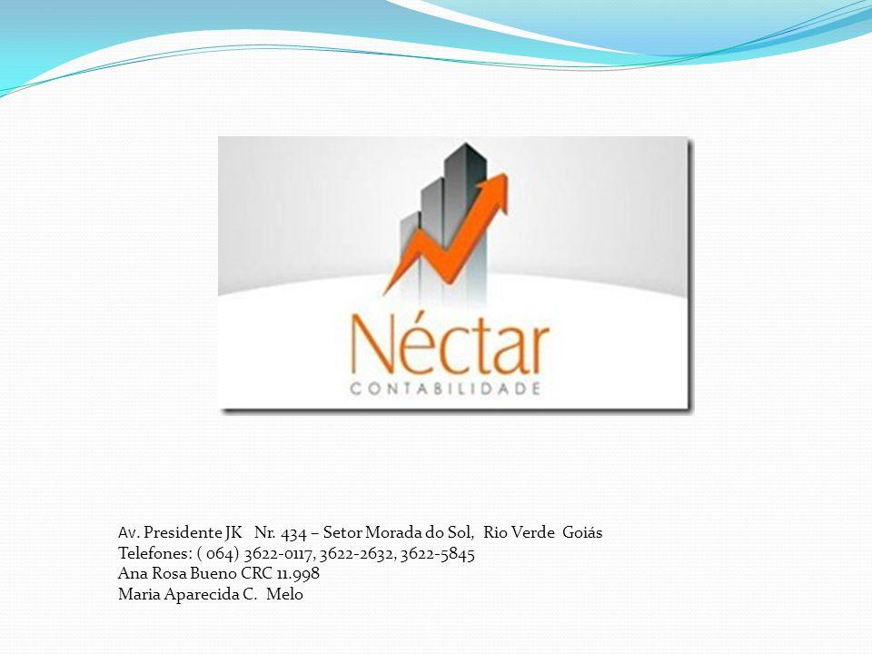 Av. Presidente JK Nr. 434 – Setor Morada do Sol, Rio Verde Goiás Telefones: ( 064) 3622-0117, 3622-2632, 3622-5845 Ana Rosa Bueno CRC 11.998 Maria Apa