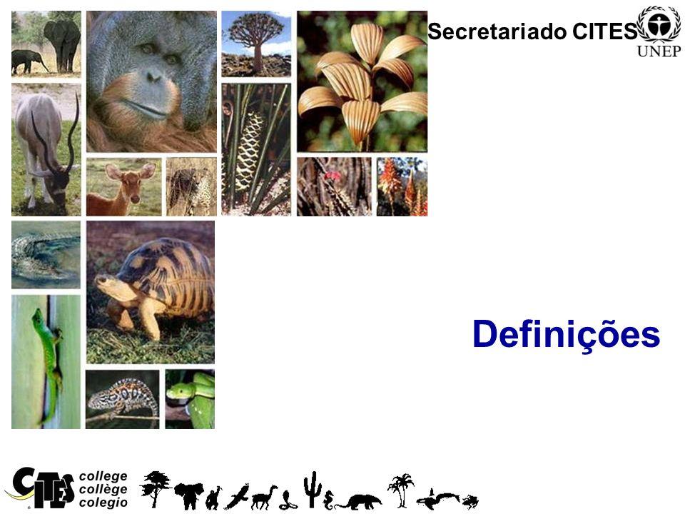 1 Definições Secretariado CITES