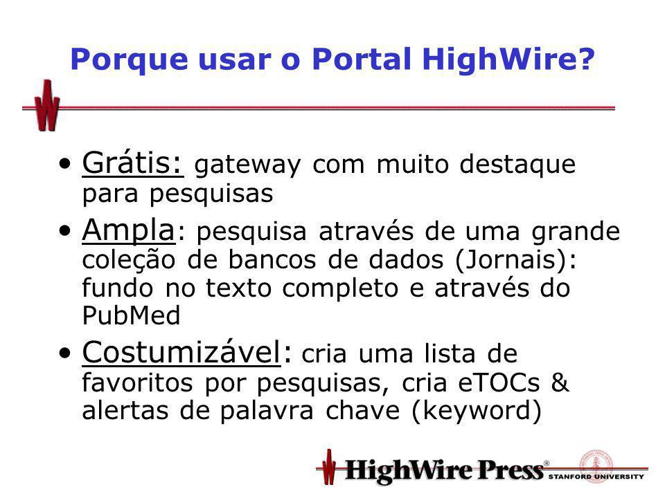 Porque usar o Portal HighWire.