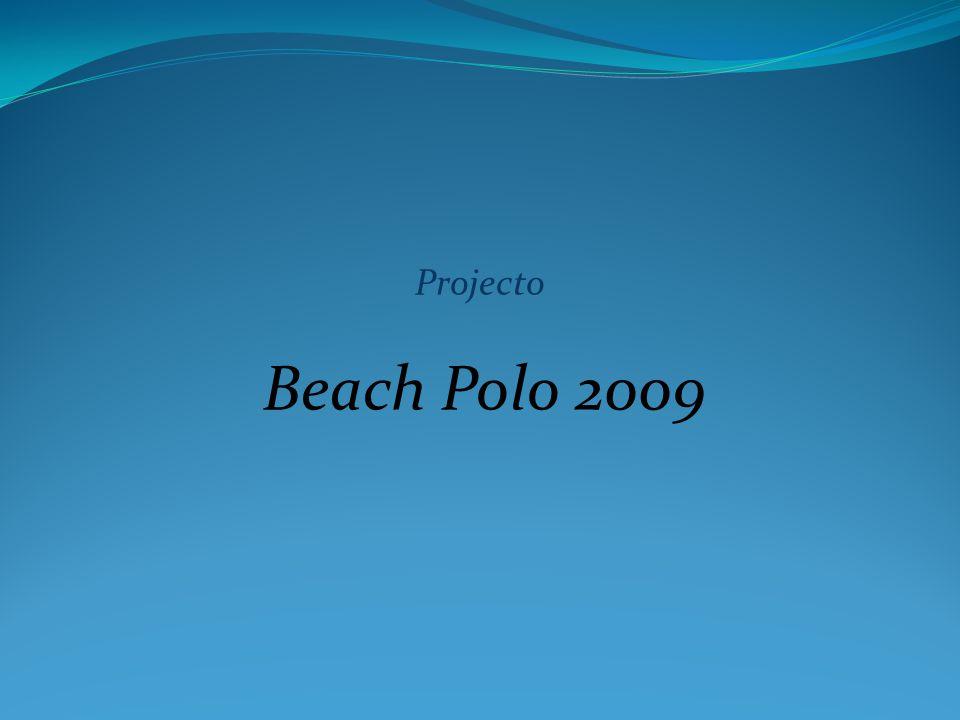 Projecto Beach Polo 2009