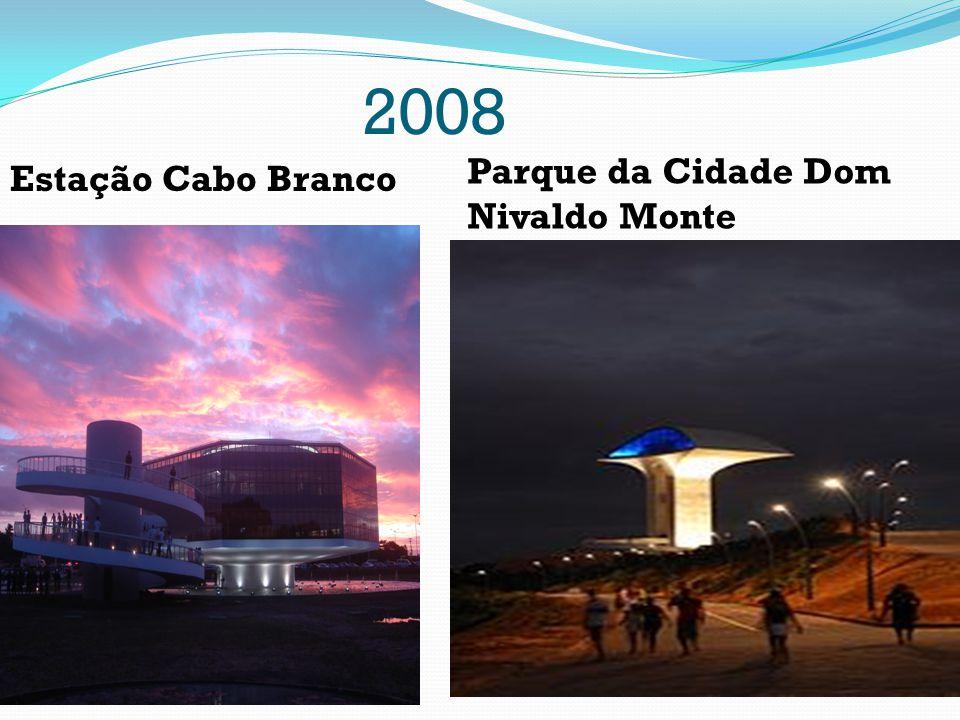 2008 Parque da Cidade Dom Nivaldo Monte Estação Cabo Branco