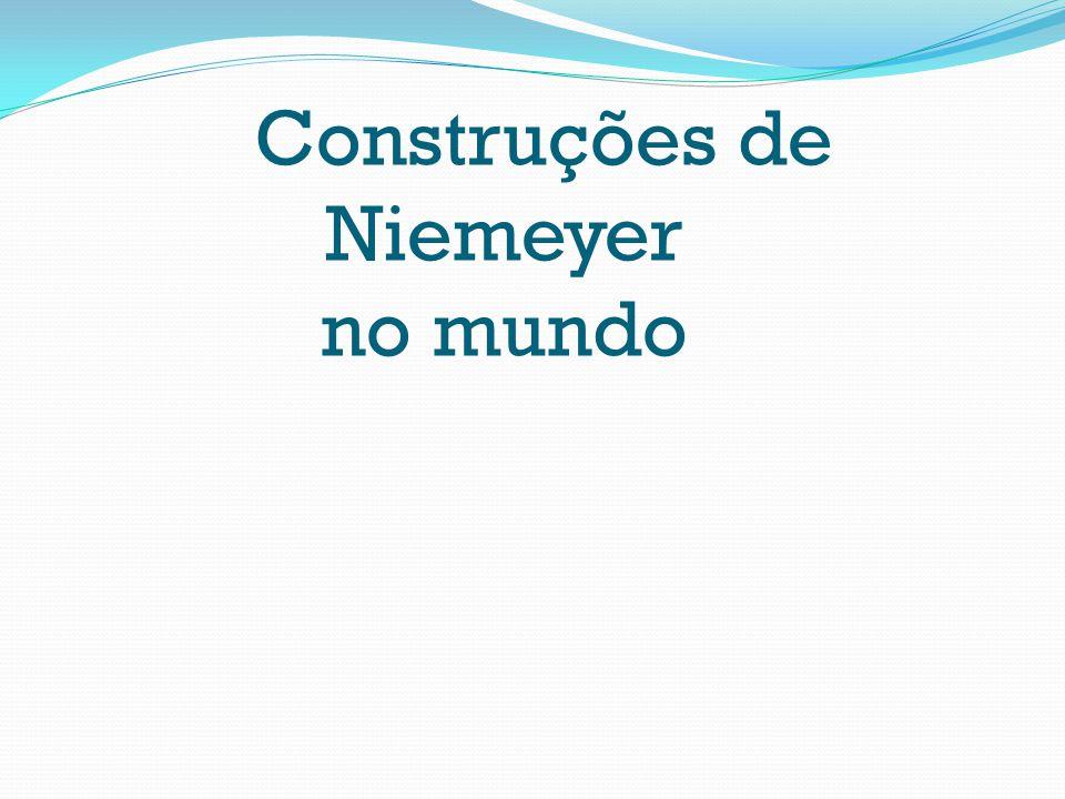 Construções de Niemeyer no mundo
