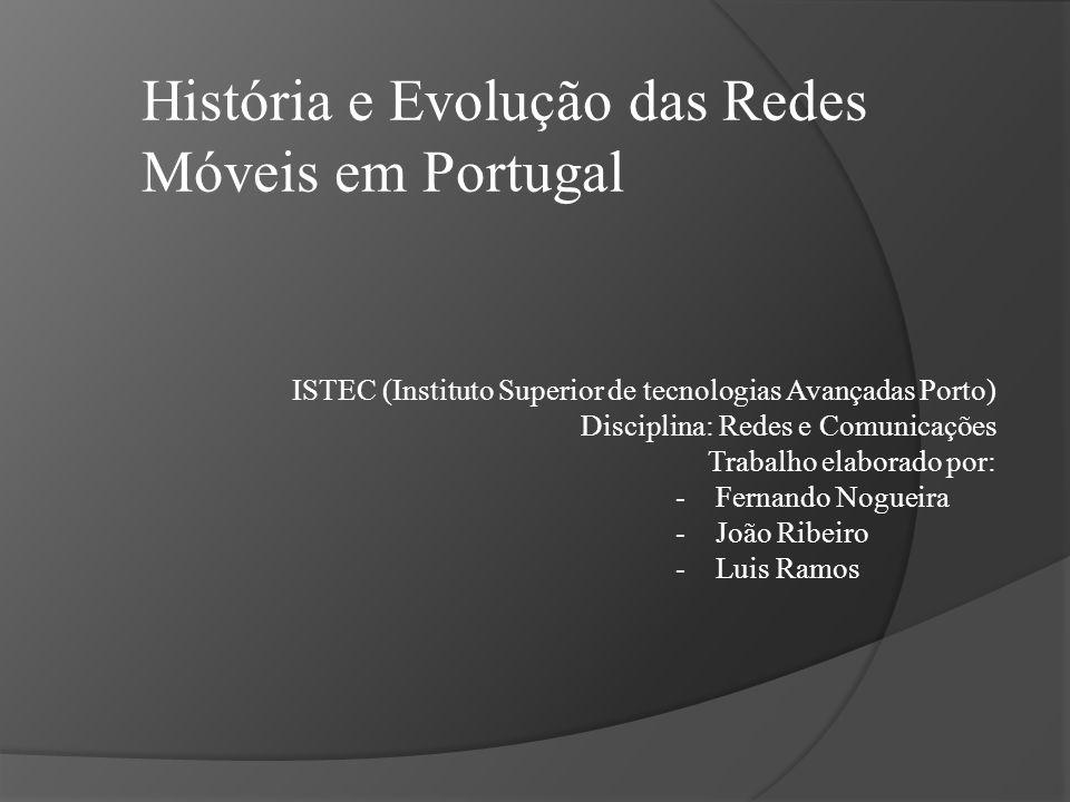 ISTEC (Instituto Superior de tecnologias Avançadas Porto) Disciplina: Redes e Comunicações Trabalho elaborado por: -Fernando Nogueira -João Ribeiro -L