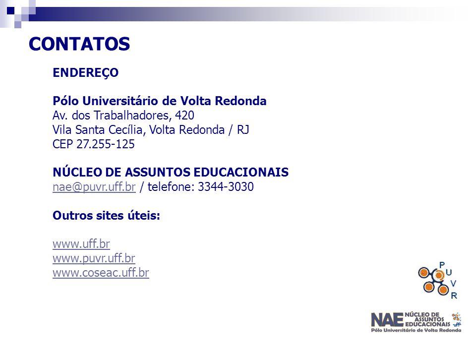 CONTATOS ENDEREÇO Pólo Universitário de Volta Redonda Av. dos Trabalhadores, 420 Vila Santa Cecília, Volta Redonda / RJ CEP 27.255-125 NÚCLEO DE ASSUN
