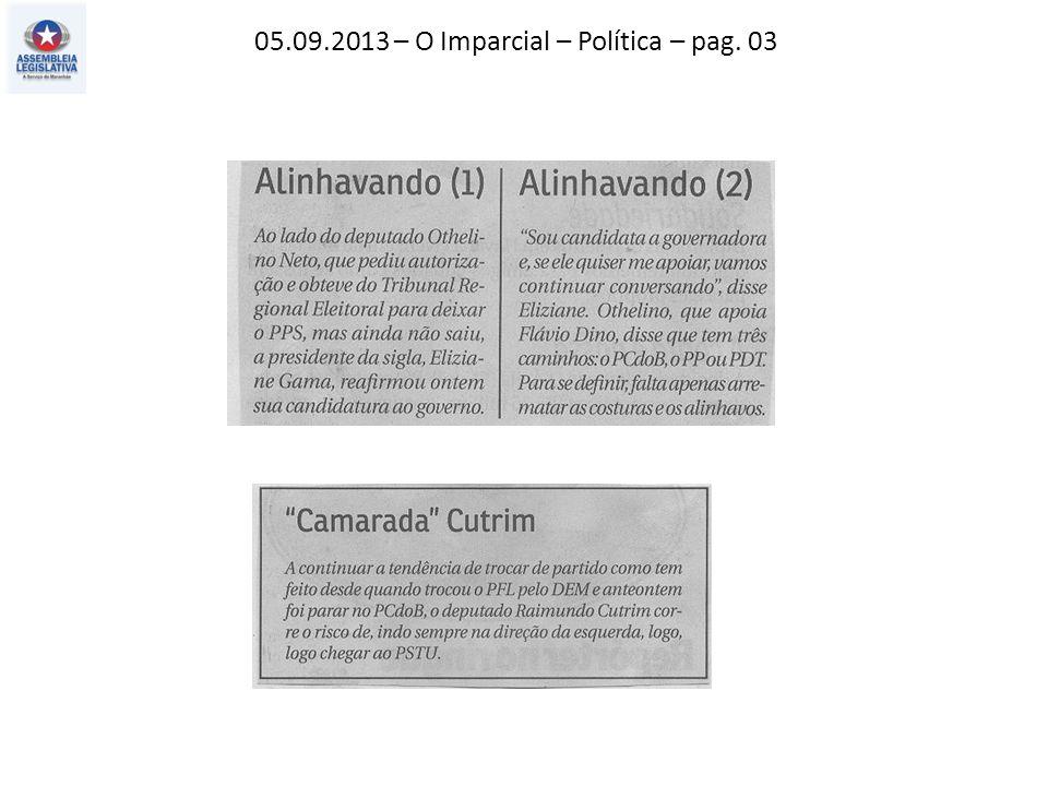 05.09.2013 – O Imparcial – Política – pag. 03