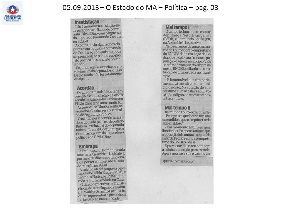 05.09.2013 – O Estado do MA – Política – pag. 03