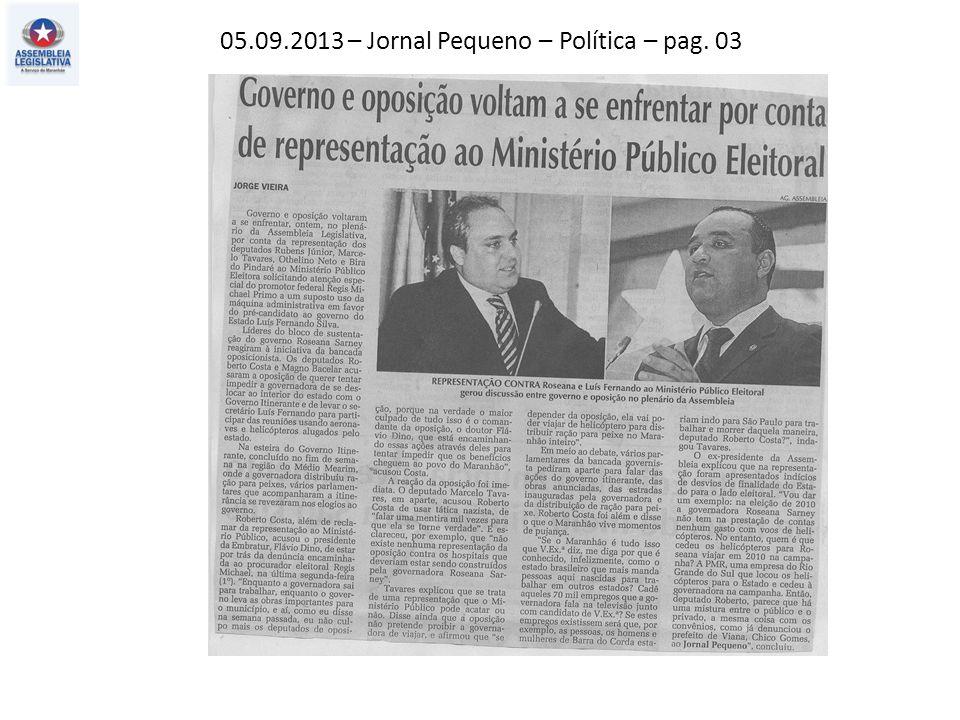 05.09.2013 – Jornal Pequeno – Política – pag. 03