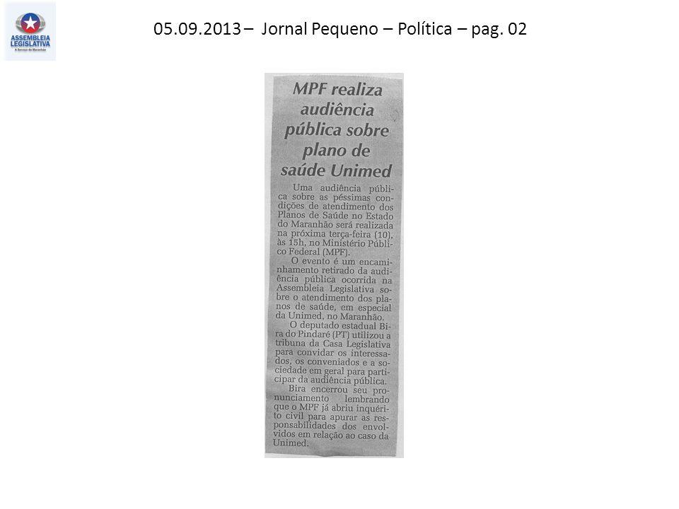 05.09.2013 – Jornal Pequeno – Política – pag. 02