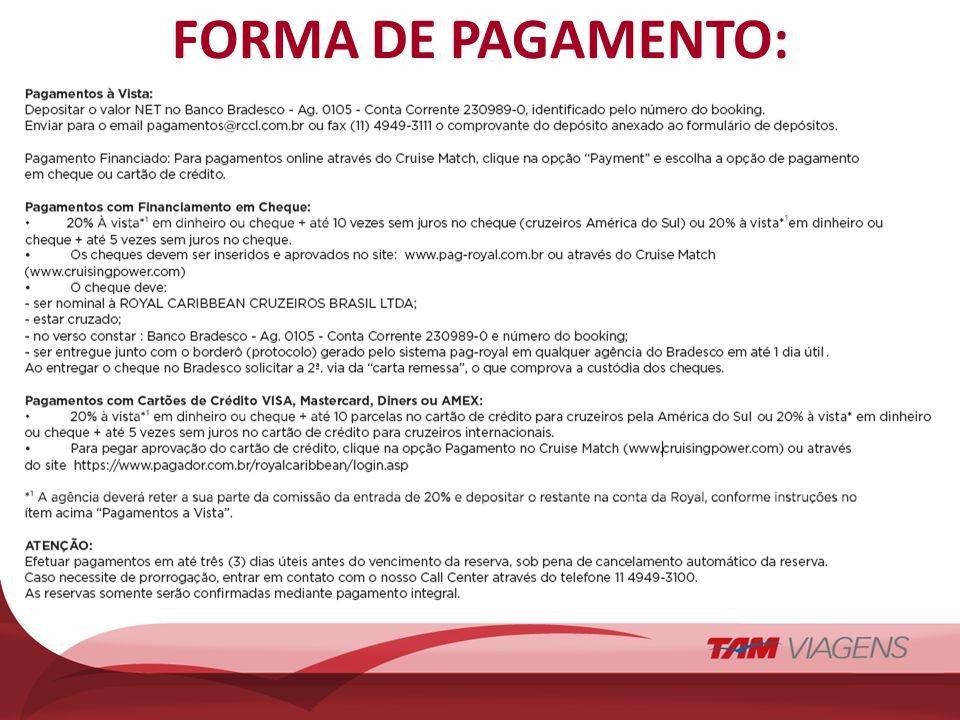 FORMA DE PAGAMENTO: