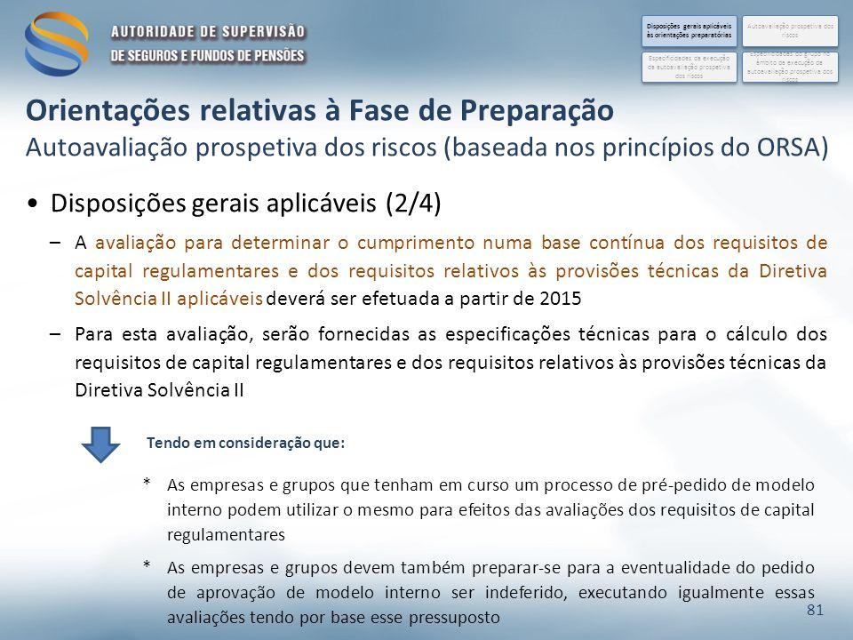 Disposições gerais aplicáveis (2/4) –A avaliação para determinar o cumprimento numa base contínua dos requisitos de capital regulamentares e dos requi