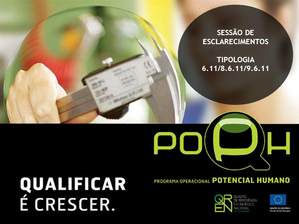 SESSÃO DE ESCLARECIMENTOS TIPOLOGIA 6.11/8.6.11/9.6.11