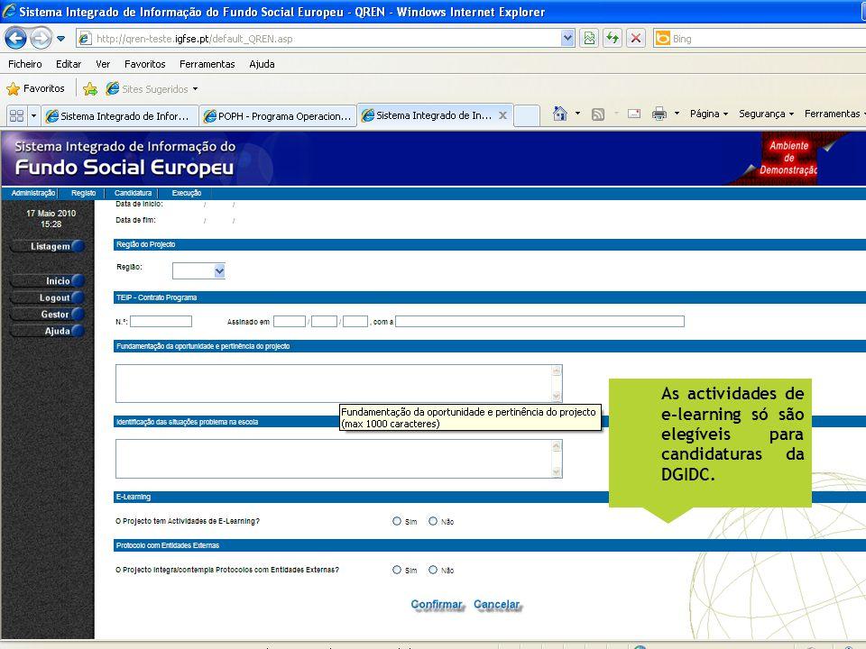 As actividades de e-learning só são elegíveis para candidaturas da DGIDC.