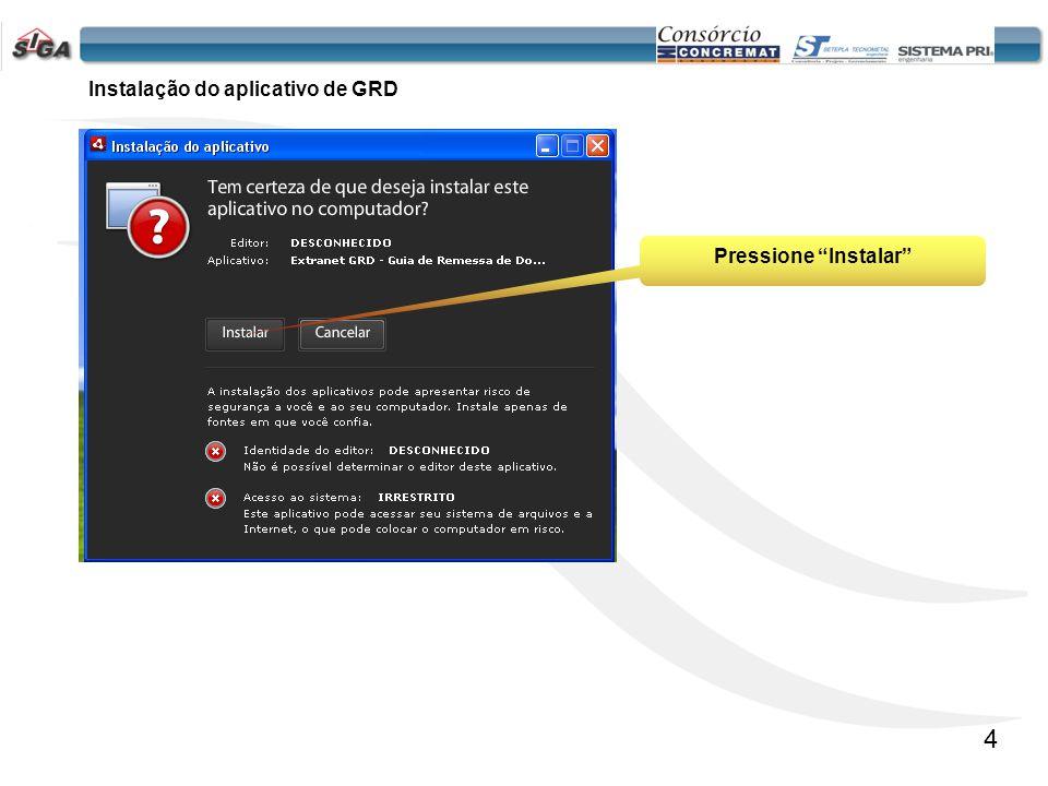 5 Este quadro permite ao usuário da Concessão alterar as configurações básicas de instalação.