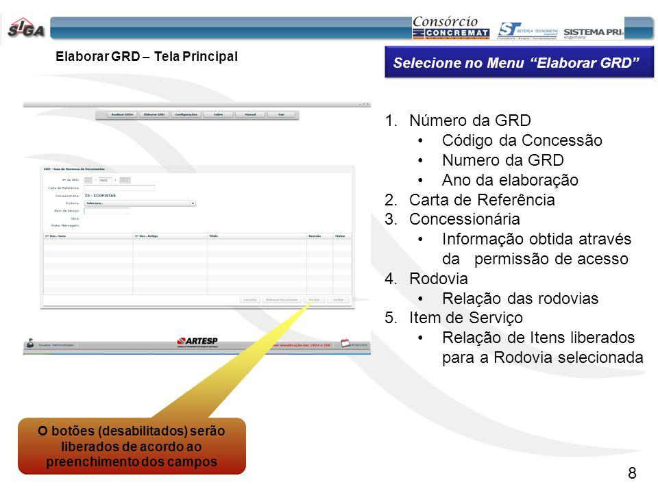9 Permite Adicionar documento(s) na GRD. Elaborar GRD – Elaborar Documento