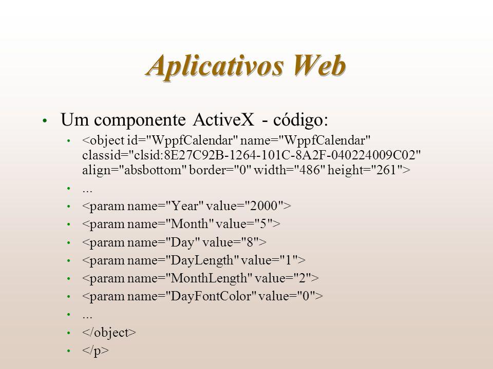 Aplicativos Web Um componente ActiveX - código:......