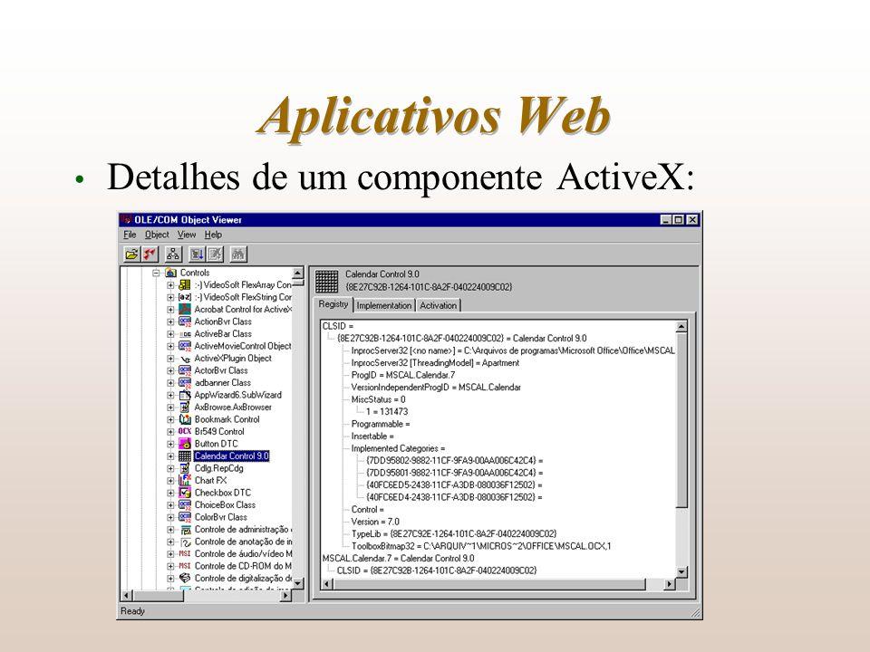 Aplicativos Web Detalhes de um componente ActiveX: