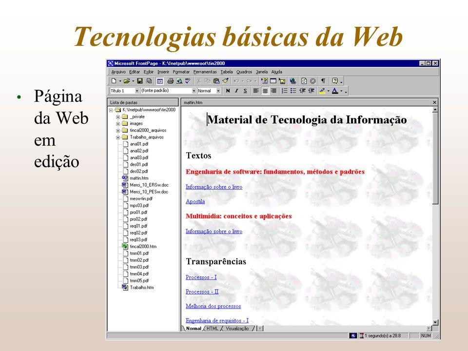 Tecnologias básicas da Web Página da Web em edição