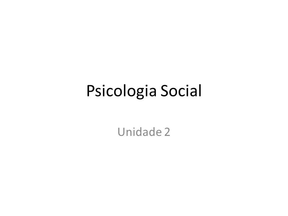 Psicologia Social Unidade 2