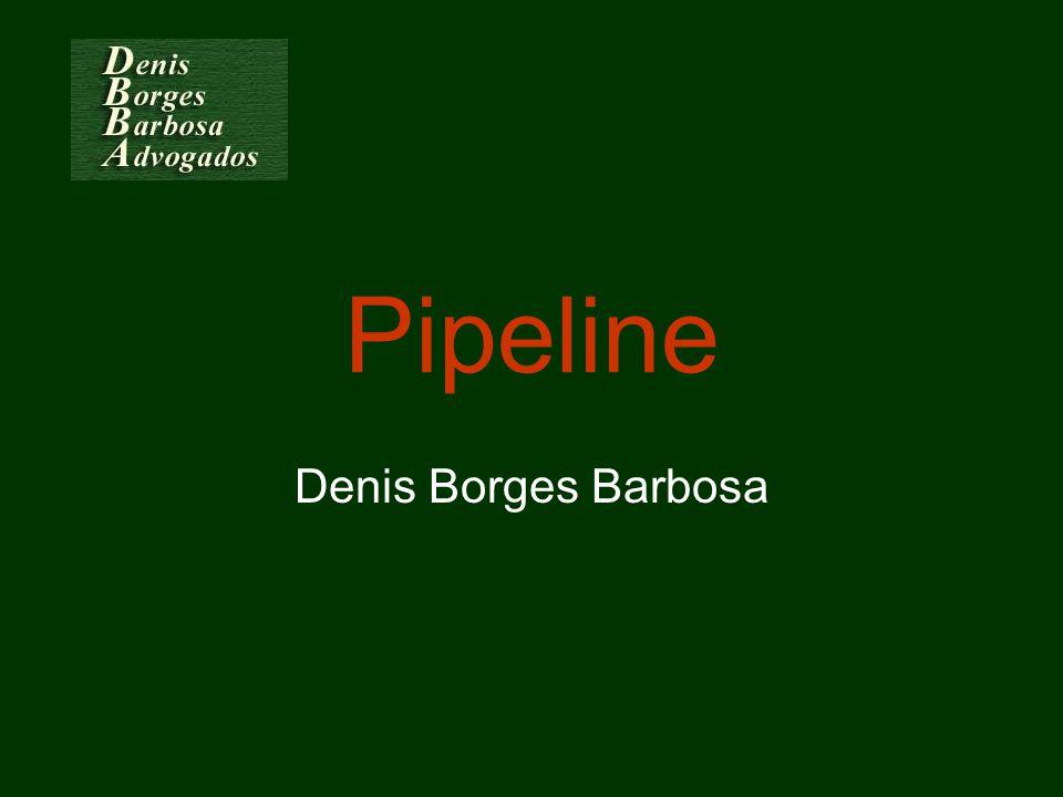 Bases constitucionais das patentes - pipe line A opção brasileira como padrão internacional A opção da lei brasileira é só dar patentes de invenção à novidade congniscitiva em caráter absoluto.