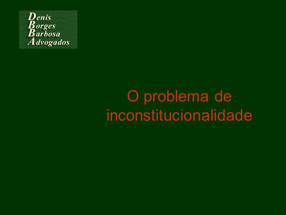 O problema de inconstitucionalidade