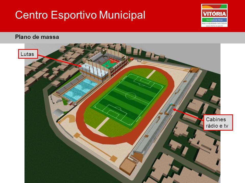 Centro Esportivo Municipal Plano de massa Cabines rádio e tv Lutas
