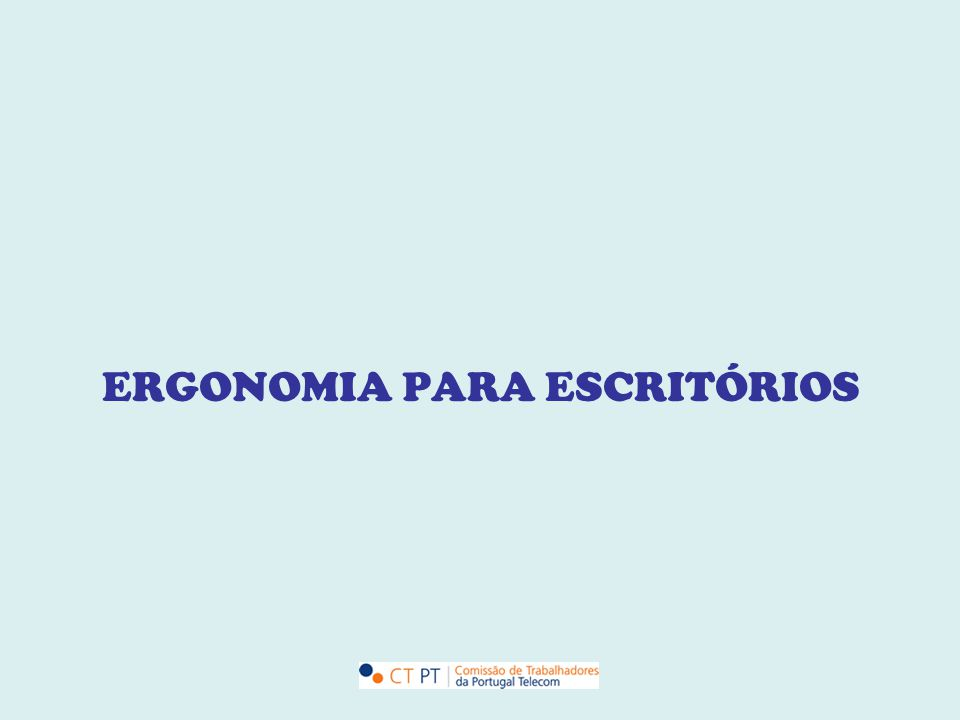 O que é a Ergonomia.