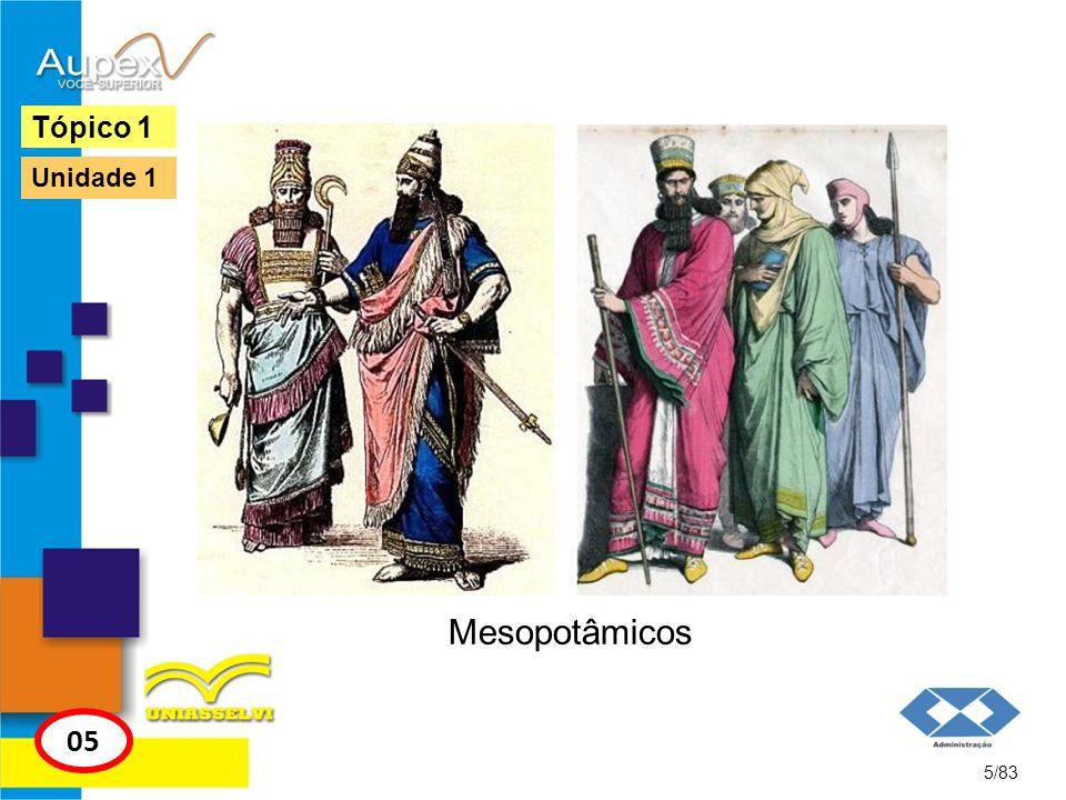Mesopotâmicos 5/83 Tópico 1 05 Unidade 1