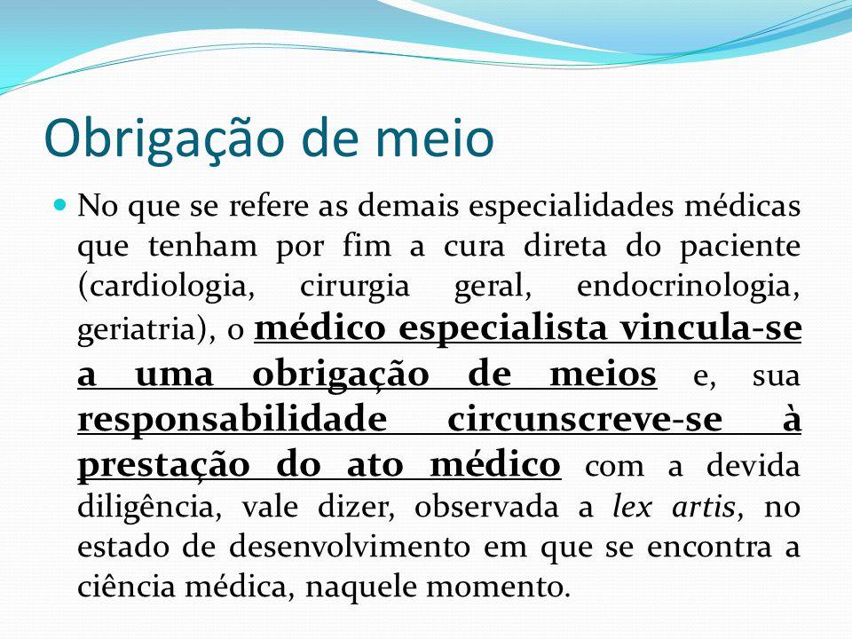 No que se refere as demais especialidades médicas que tenham por fim a cura direta do paciente (cardiologia, cirurgia geral, endocrinologia, geriatria
