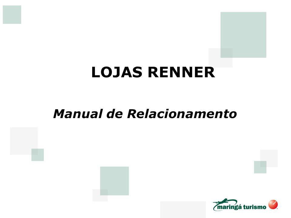 LOJAS RENNER Manual de Relacionamento