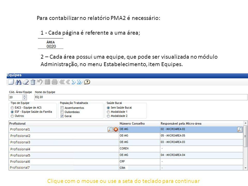 Clique com o mouse ou use a seta do teclado para continuar Procedimento Interno (Durante a Consulta).