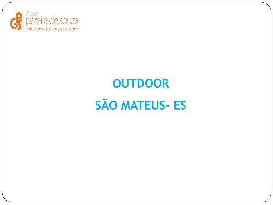 OUTDOOR SÃO MATEUS- ES