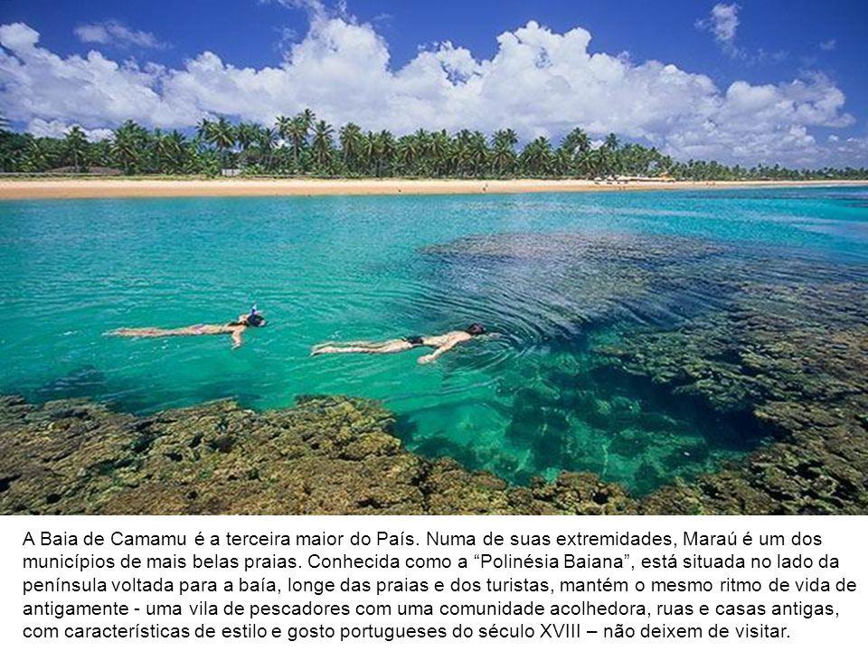 A Baia de Camamu é a terceira maior do País. Numa de suas extremidades, Maraú é um dos municípios de mais belas praias. Conhecida como a Polinésia Bai