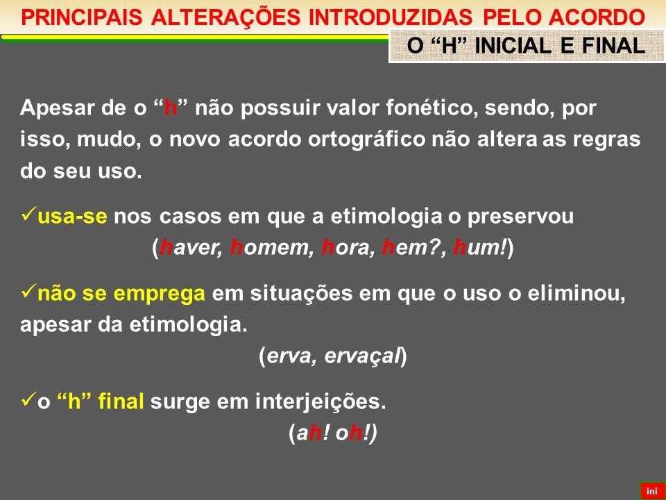 PRINCIPAIS ALTERAÇÕES INTRODUZIDAS PELO ACORDO E agora.