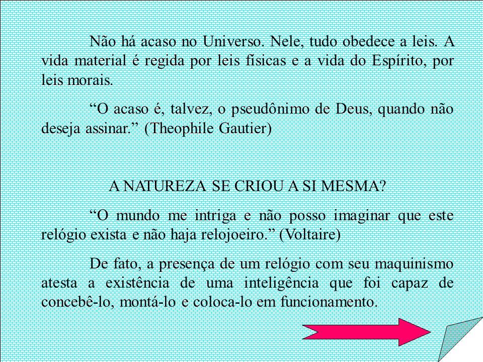 TERIA O UNIVERSO SE FORMADO POR ACASO.