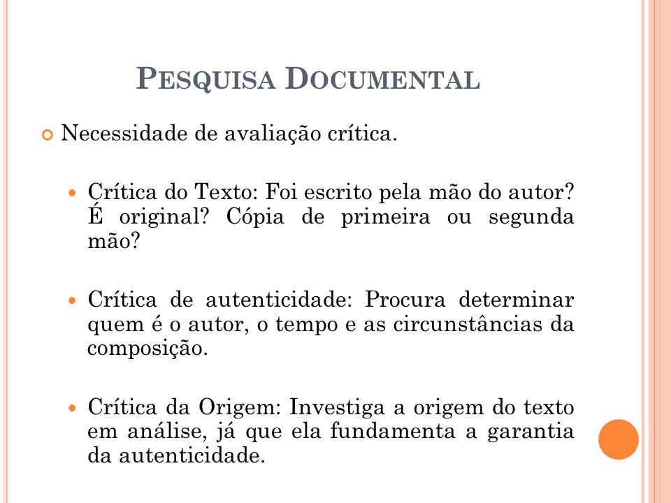 Necessidade de avaliação crítica.Crítica do Texto: Foi escrito pela mão do autor.