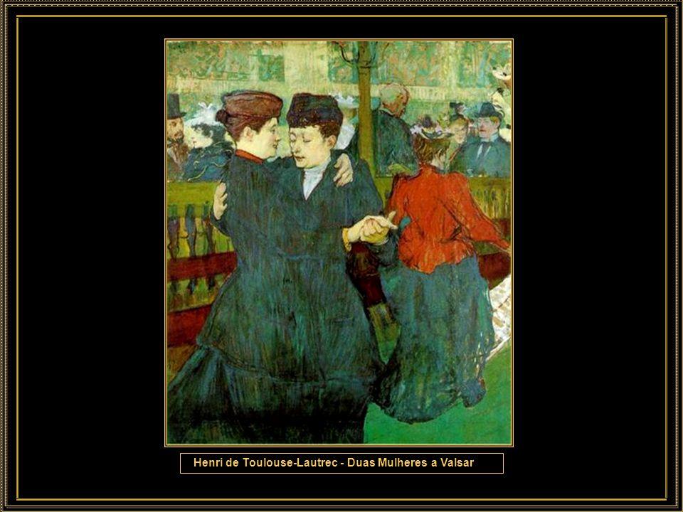 Henri de Toulouse-Lautrec - Duas Mulheres a Valsar