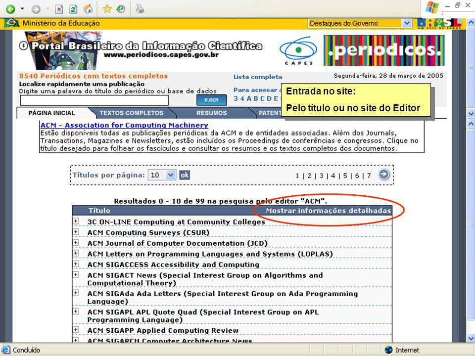 Entrada no site: Pelo título ou no site do Editor Entrada no site: Pelo título ou no site do Editor