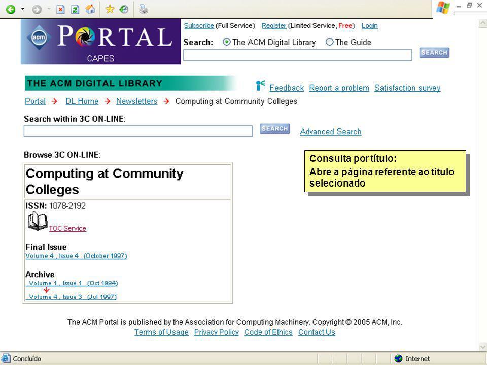 Consulta por título: Abre a página referente ao título selecionado Consulta por título: Abre a página referente ao título selecionado