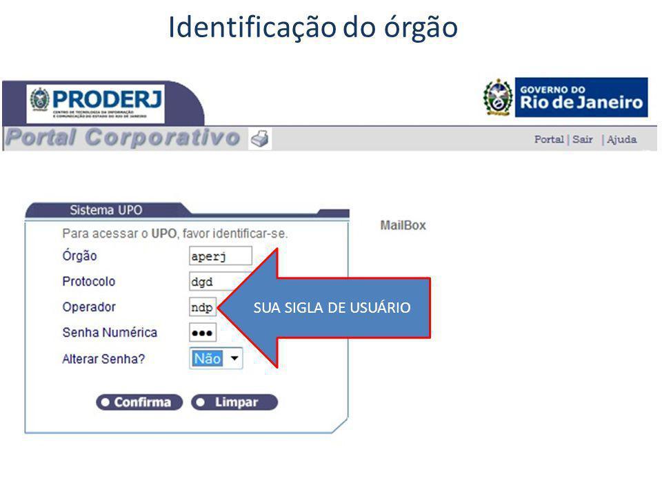 Identificação do órgão SUA SIGLA DE USUÁRIO