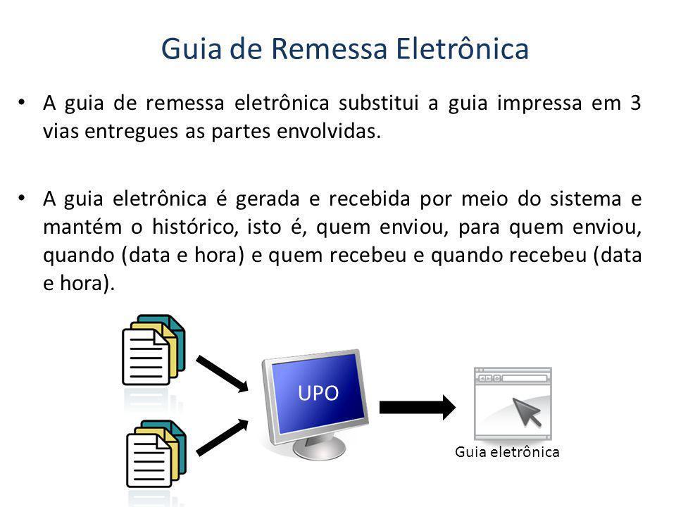 Guia de Remessa Eletrônica A guia de remessa eletrônica substitui a guia impressa em 3 vias entregues as partes envolvidas. A guia eletrônica é gerada