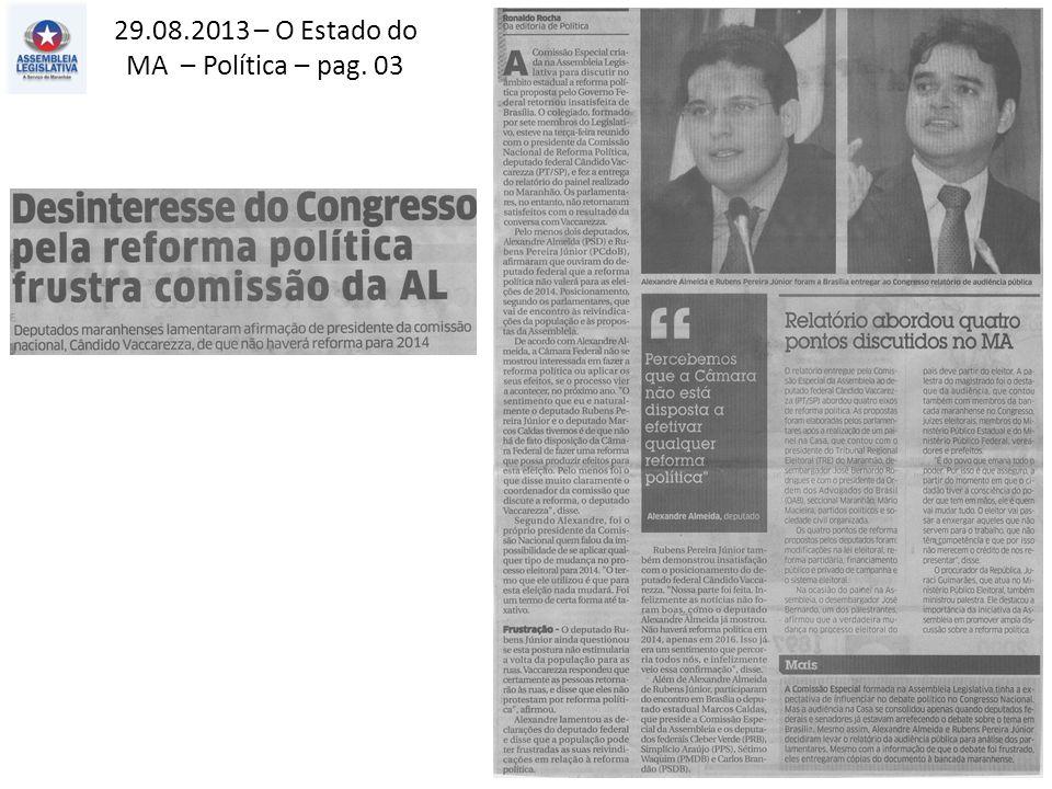 29.08.2013 – O Estado do MA – Alternativo – pag. 07